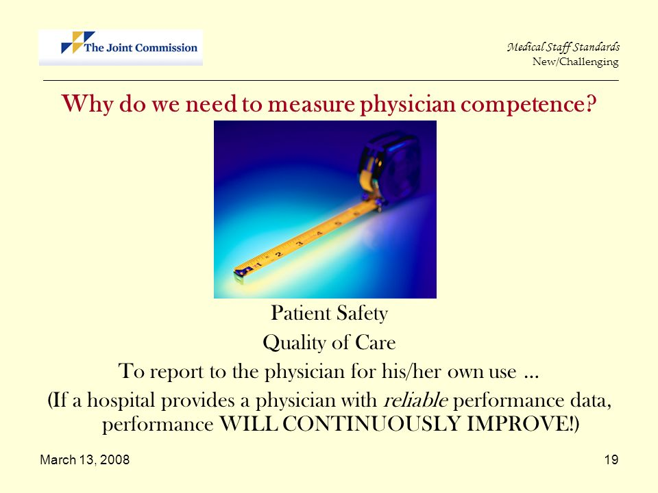 Why do we need to measure physician competence