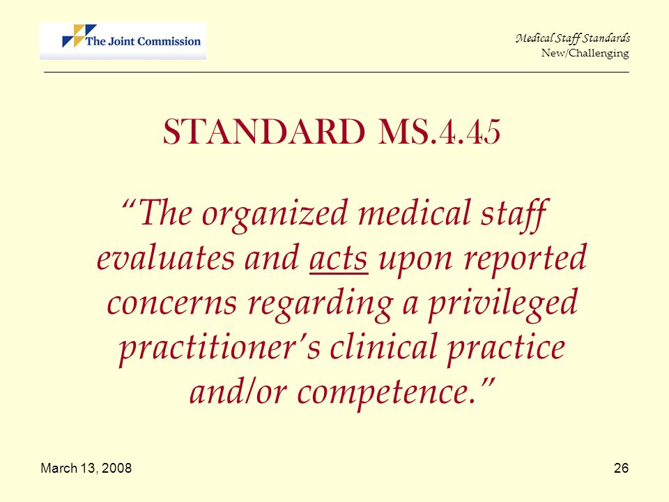 Medical Staff Standards New/Challenging _________________________________________________________________________________________________________