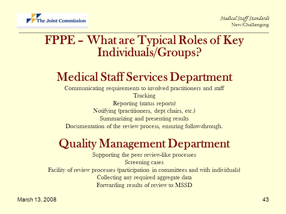 Medical Staff Services Department Quality Management Department