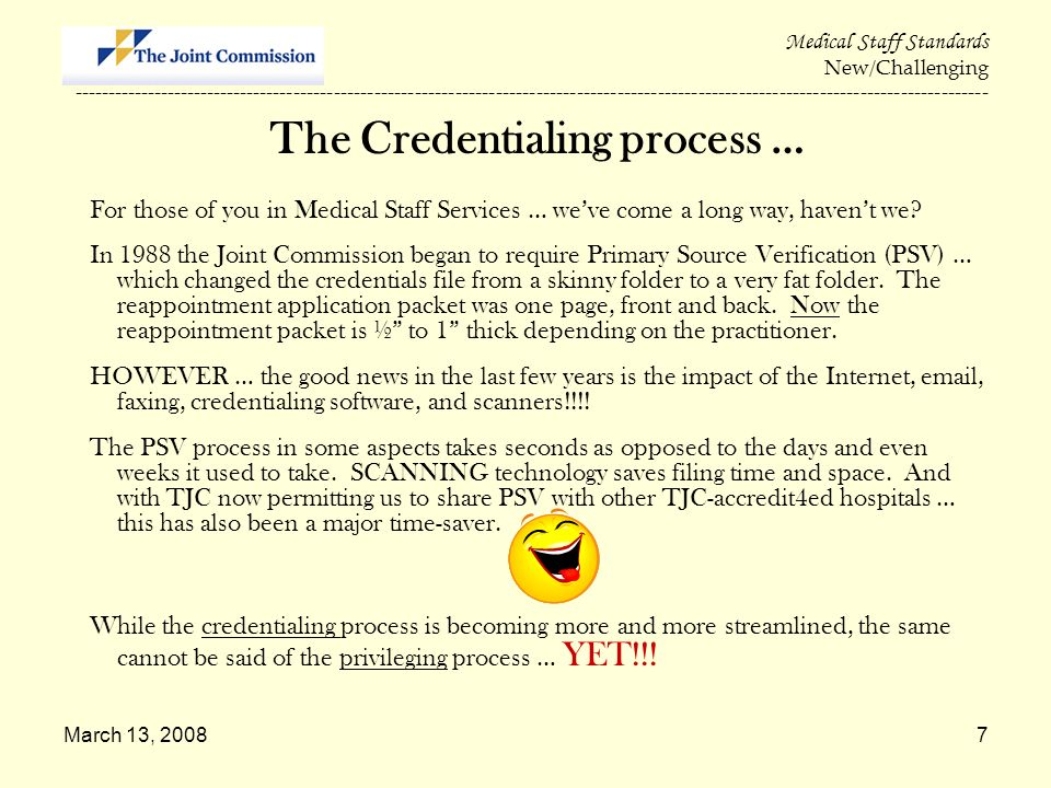 The Credentialing process …