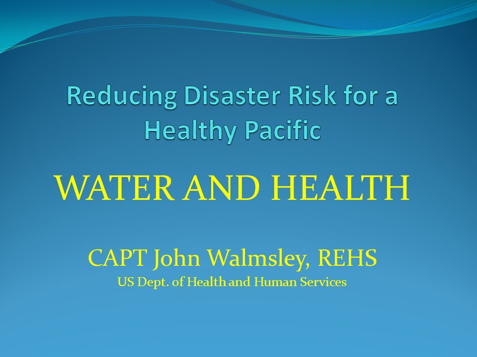 Reducing Disaster Risk for a Healthy Pacific