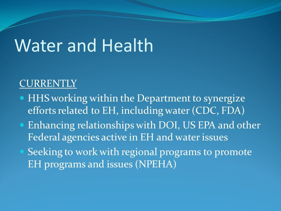 Water and Health CURRENTLY