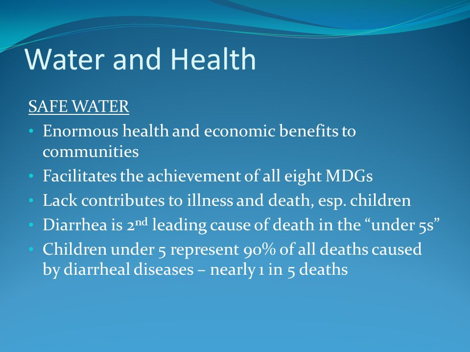 Water and Health SAFE WATER