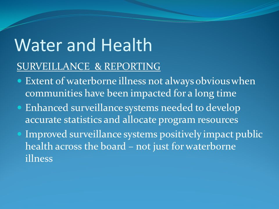 Water and Health SURVEILLANCE & REPORTING