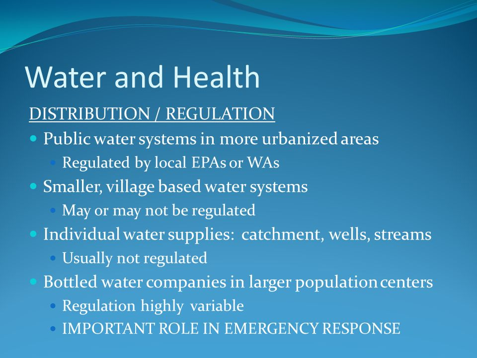 Water and Health DISTRIBUTION / REGULATION