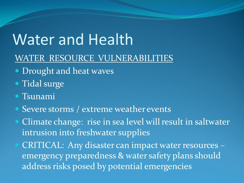 Water and Health WATER RESOURCE VULNERABILITIES Drought and heat waves