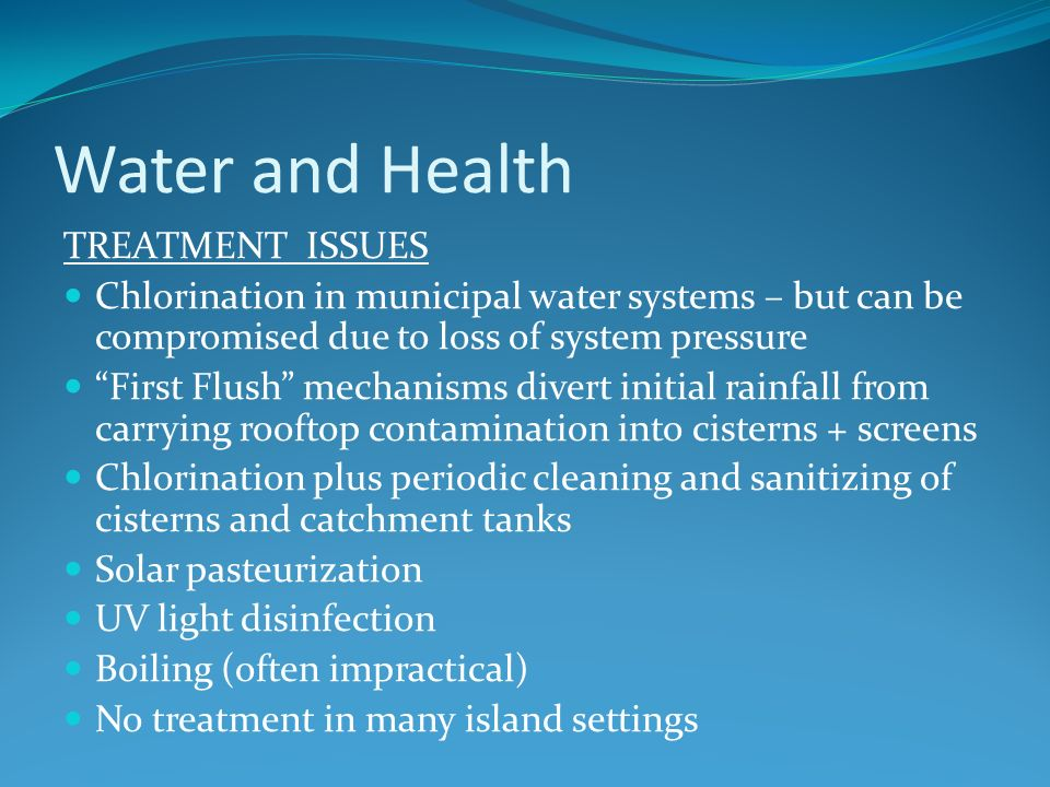 Water and Health TREATMENT ISSUES