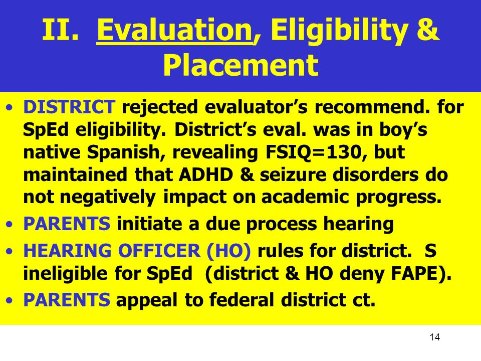 II. Evaluation, Eligibility & Placement