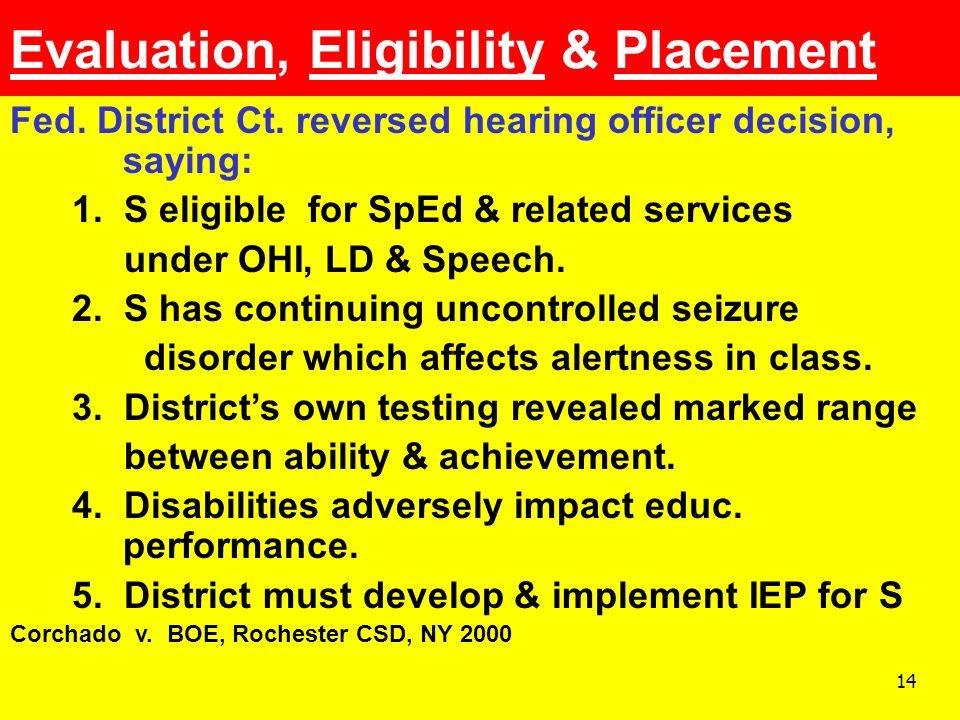 Evaluation, Eligibility & Placement