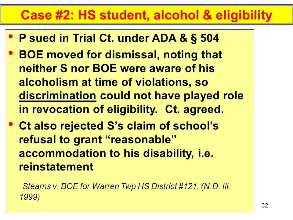 Case #2: HS student, alcohol & eligibility