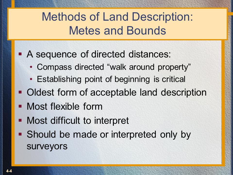 Methods of Land Description: Metes and Bounds