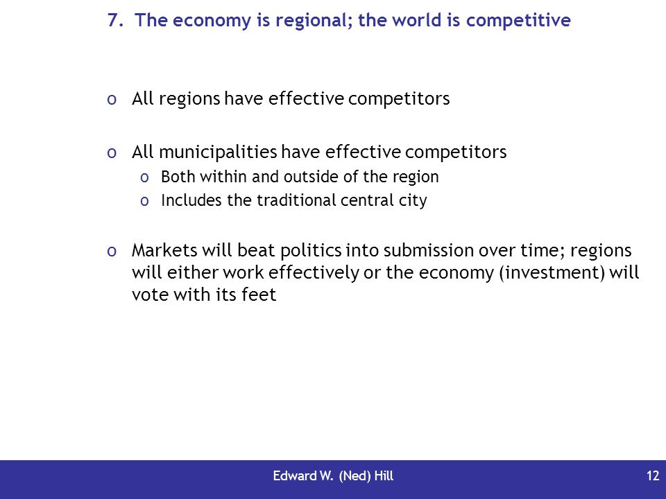 The economy is regional; the world is competitive