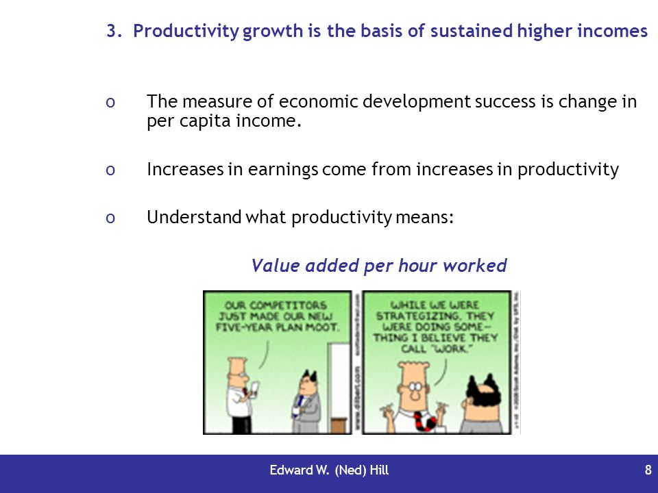 Productivity growth is the basis of sustained higher incomes