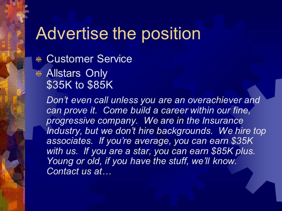Advertise the position