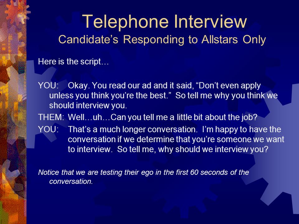 Telephone Interview Candidate's Responding to Allstars Only