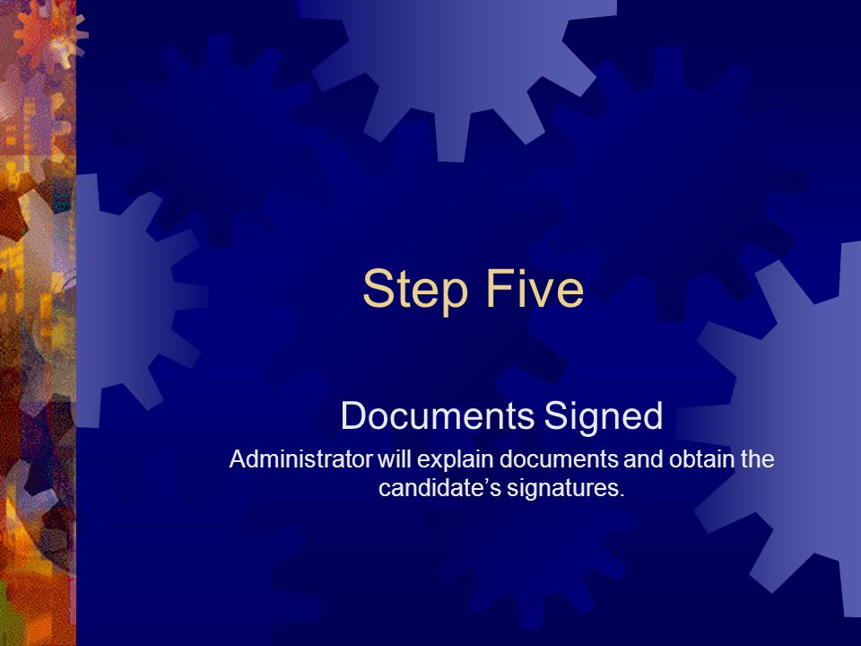 Step Five Documents Signed