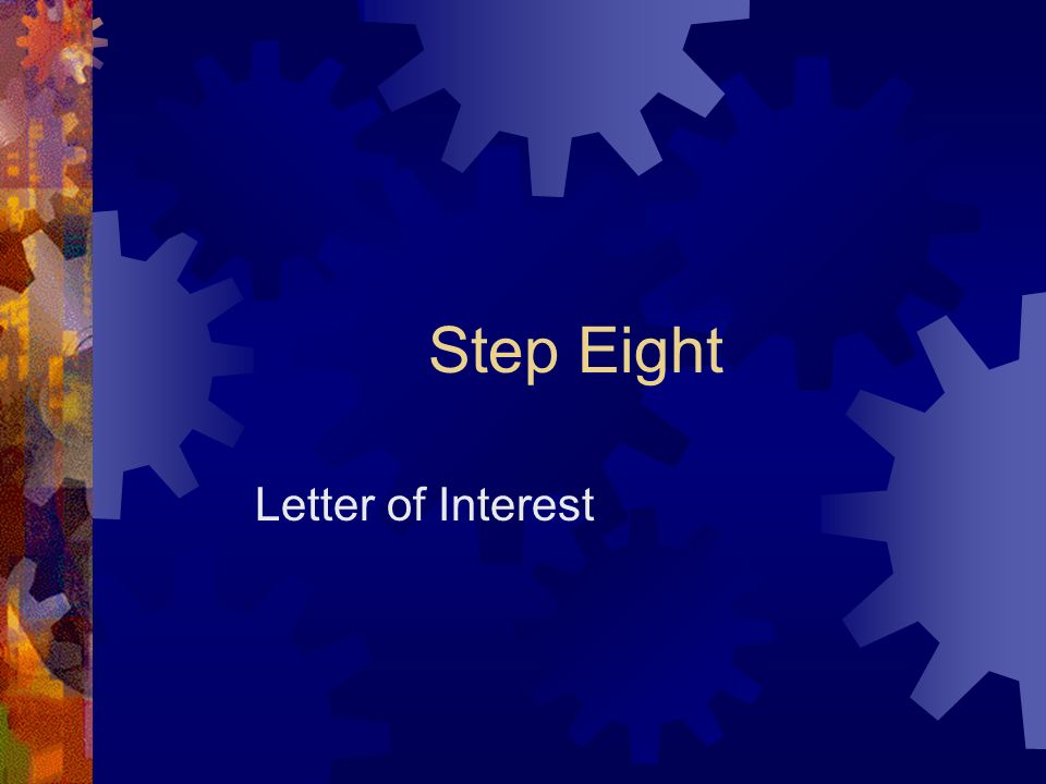 Step Eight Letter of Interest