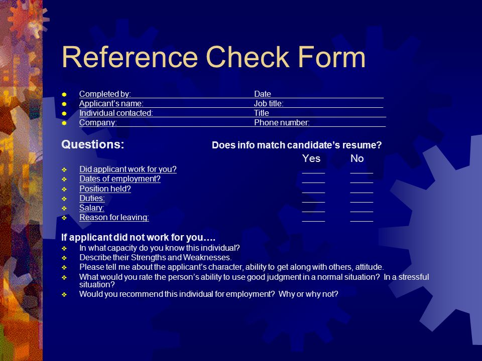Reference Check Form Questions: Does info match candidate's resume