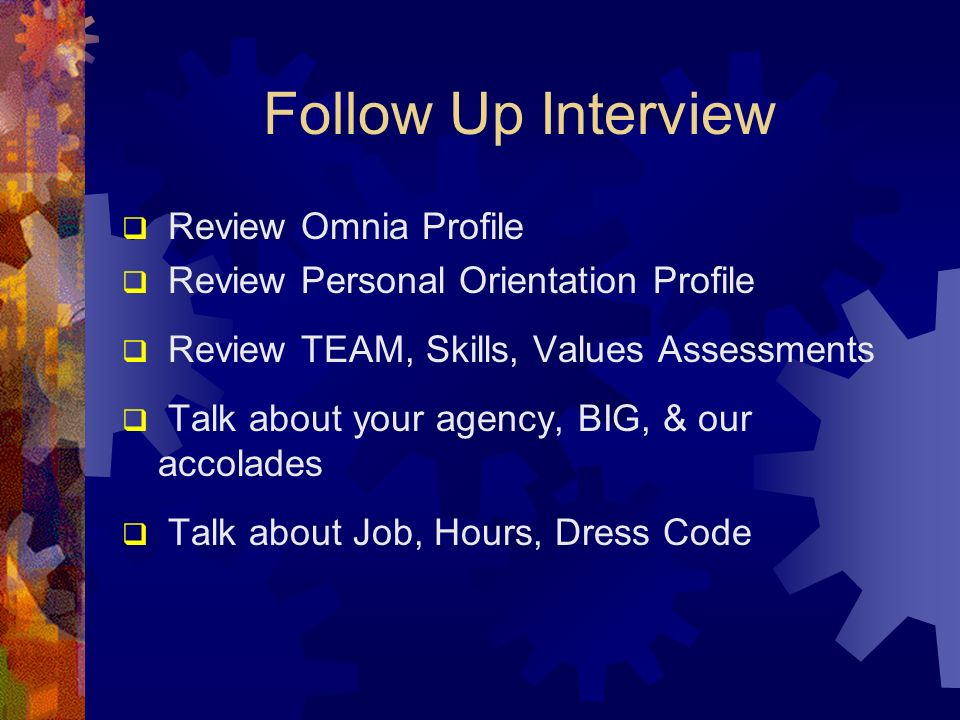 Follow Up Interview Review Omnia Profile
