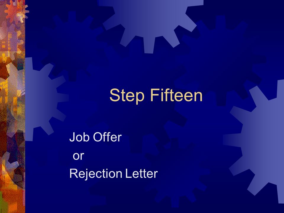 Job Offer or Rejection Letter