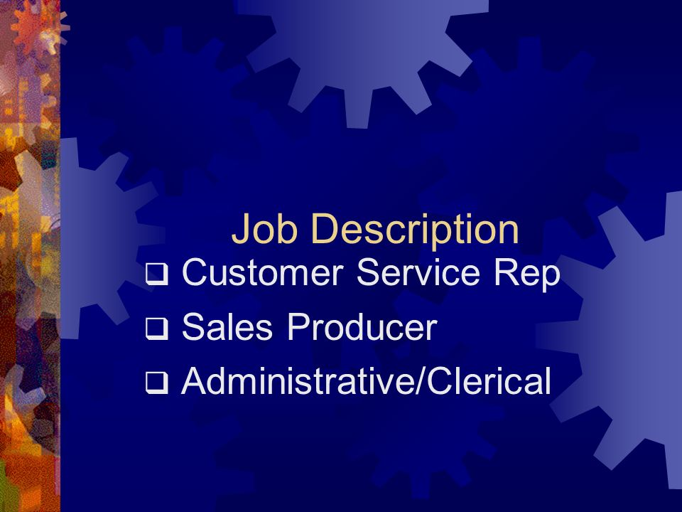 Customer Service Rep Sales Producer Administrative/Clerical
