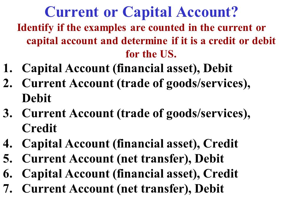Current or Capital Account