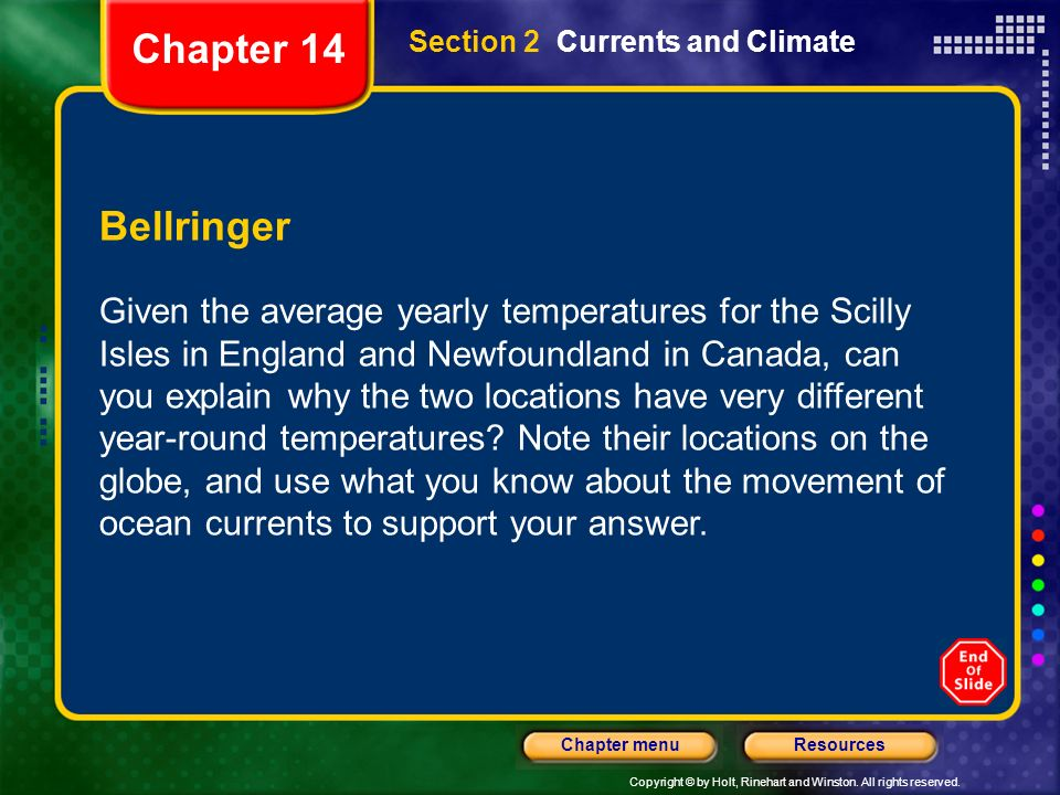 Chapter 14 Section 2 Currents and Climate. Bellringer.
