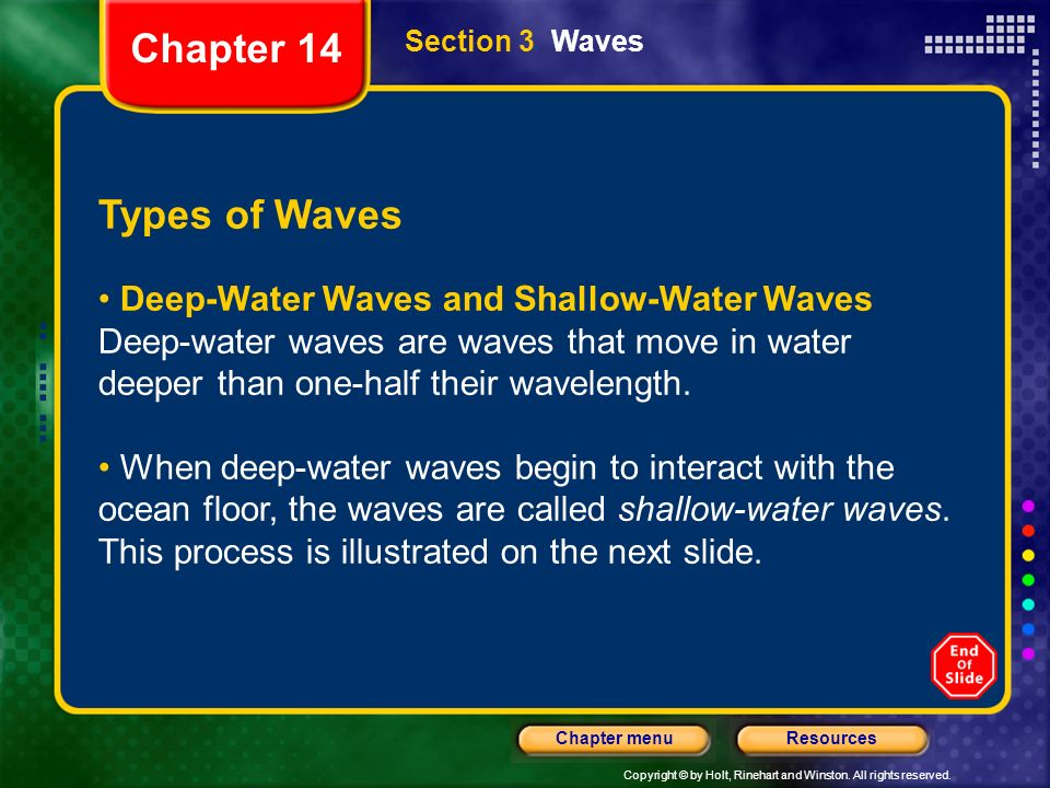 Chapter 14 Section 3 Waves. Types of Waves.