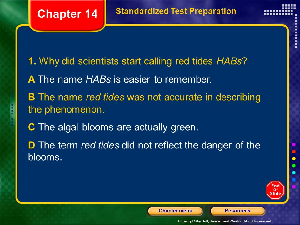 Chapter 14 1. Why did scientists start calling red tides HABs
