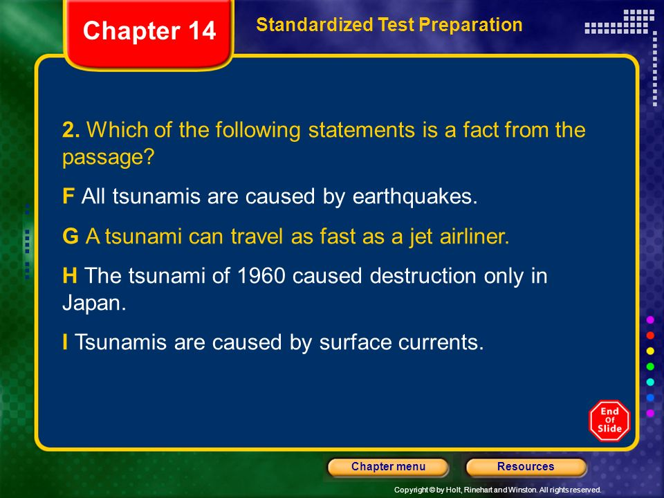 Chapter 14 Standardized Test Preparation. 2. Which of the following statements is a fact from the passage