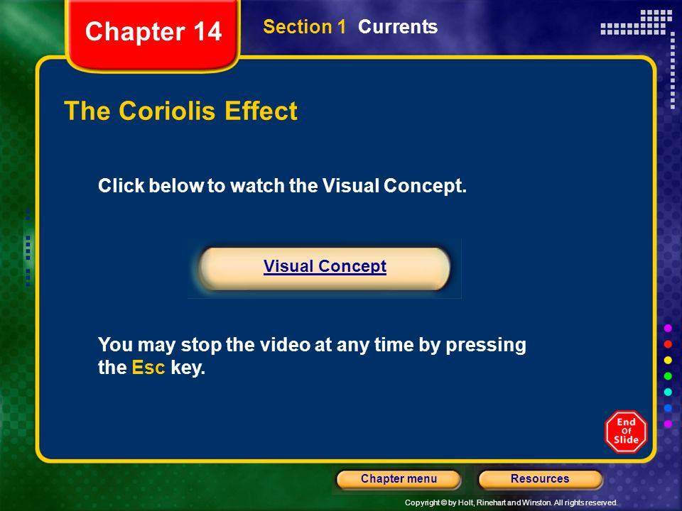 Chapter 14 The Coriolis Effect Section 1 Currents