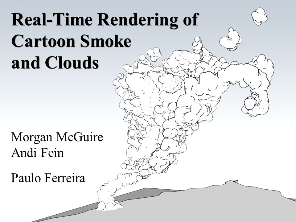 Real-Time Rendering of Cartoon Smoke and Clouds