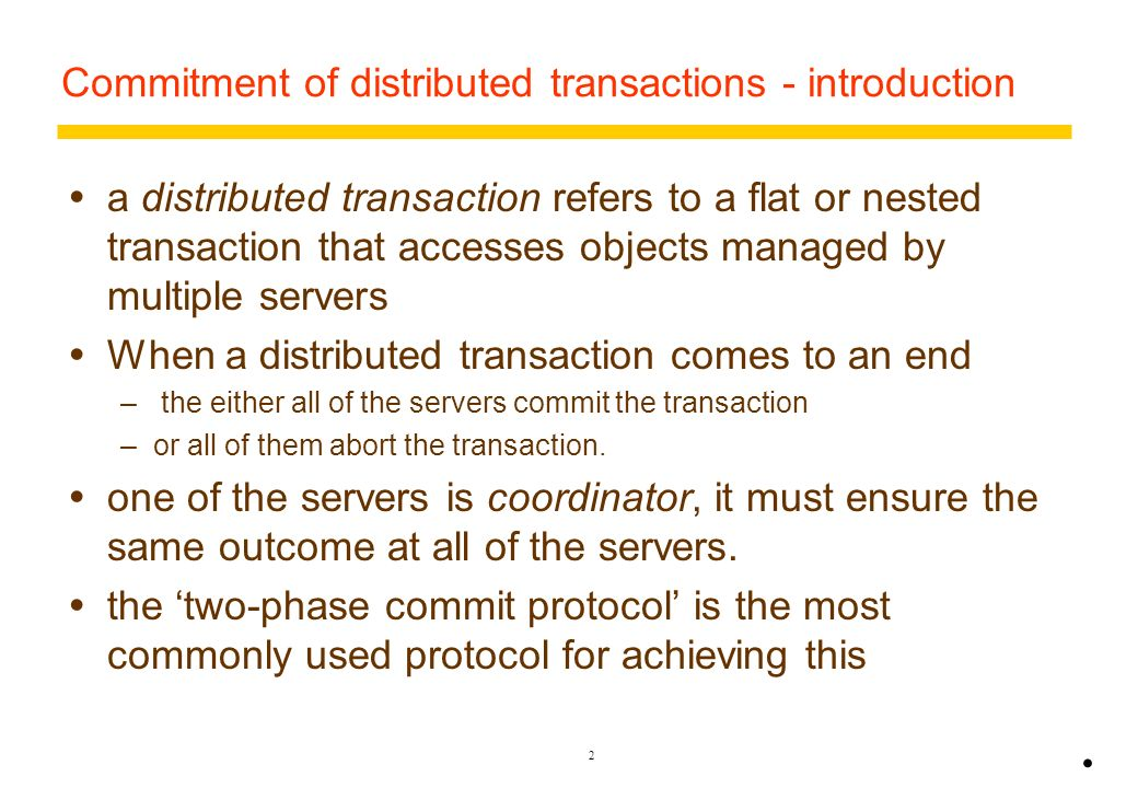 Commitment of distributed transactions - introduction