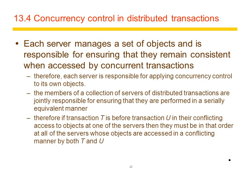 13.4 Concurrency control in distributed transactions