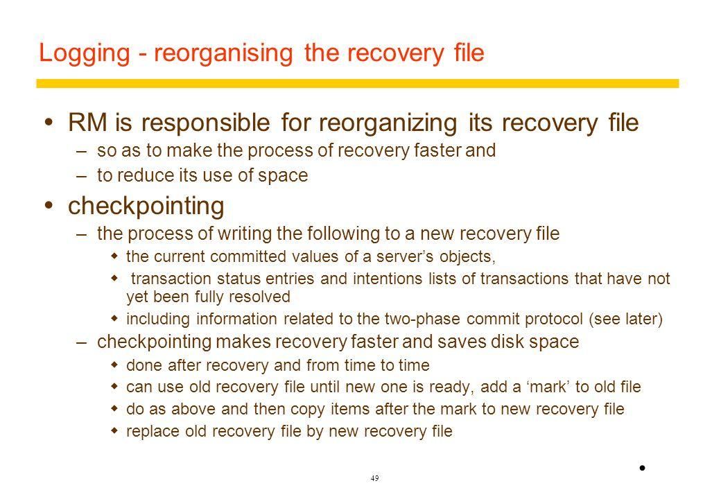 Logging - reorganising the recovery file