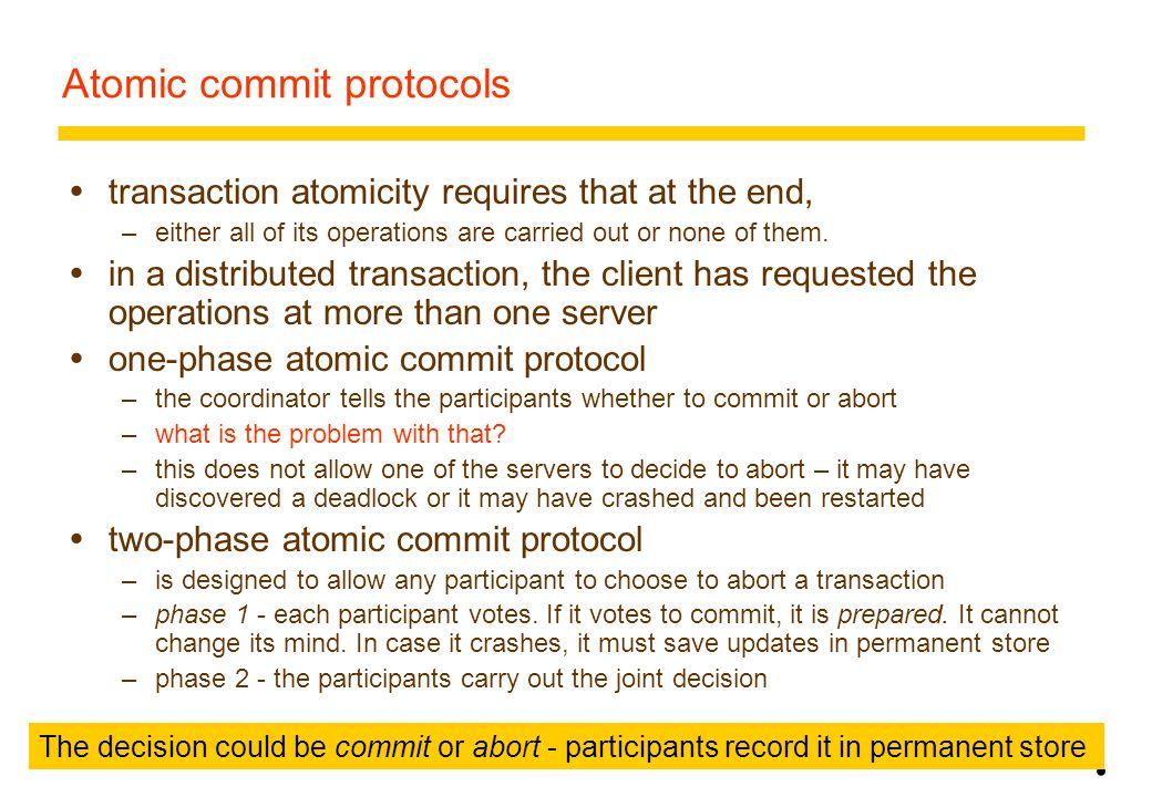 Atomic commit protocols