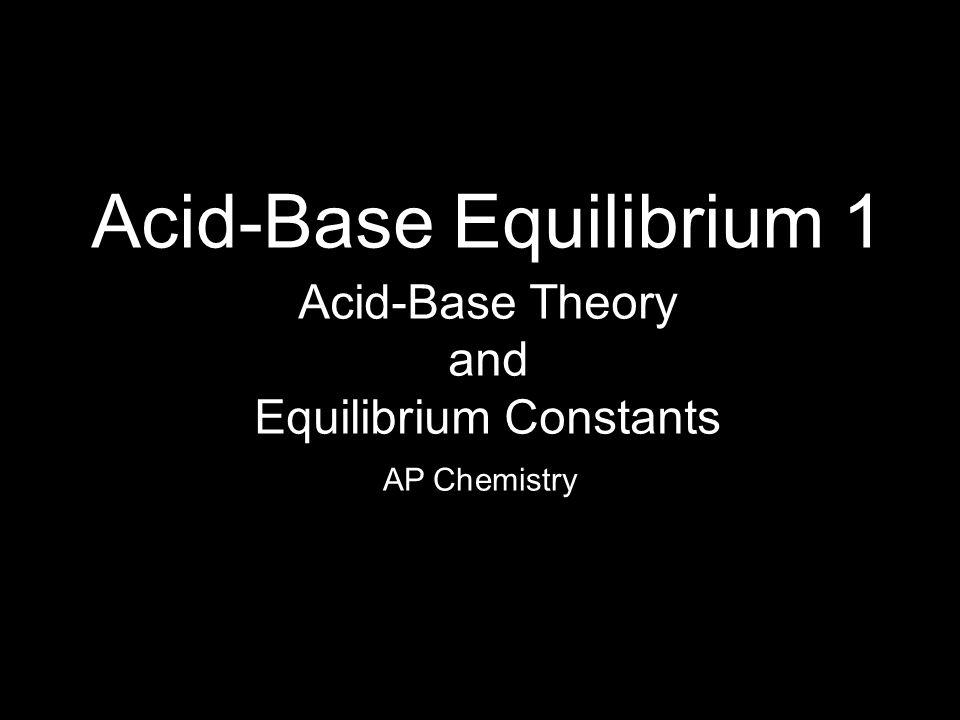 Acid-Base Equilibrium 1