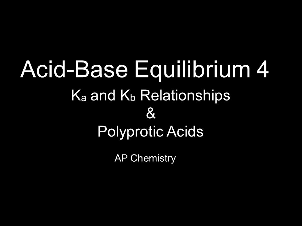 Acid-Base Equilibrium 4
