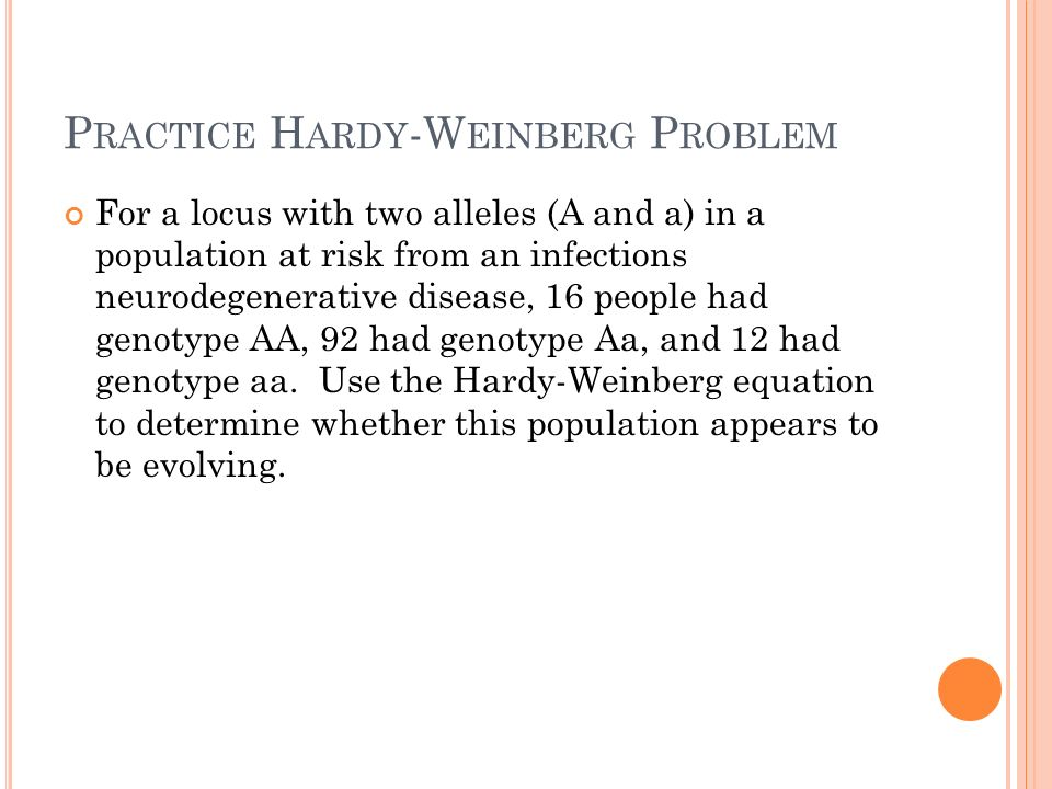 Practice Hardy-Weinberg Problem