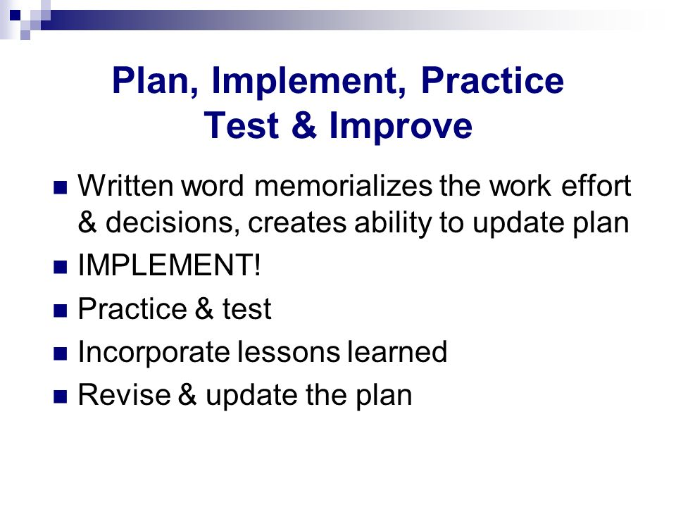 Plan, Implement, Practice Test & Improve