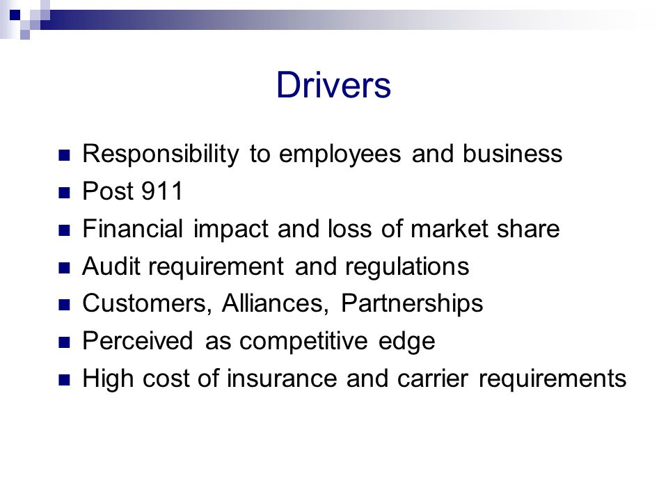 Drivers Responsibility to employees and business Post 911
