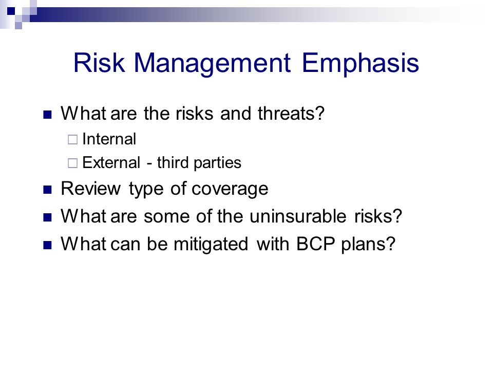 Risk Management Emphasis