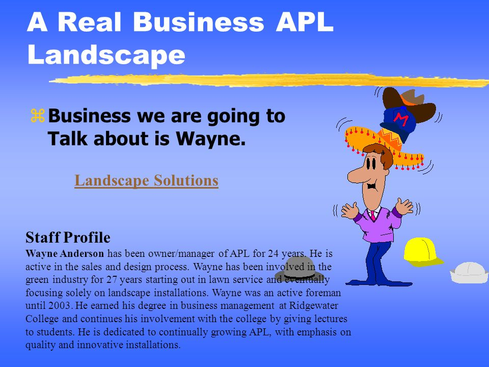 A Real Business APL Landscape