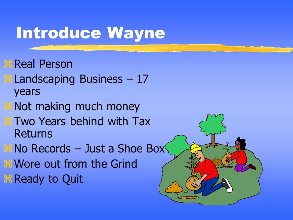 Introduce Wayne Real Person Landscaping Business – 17 years