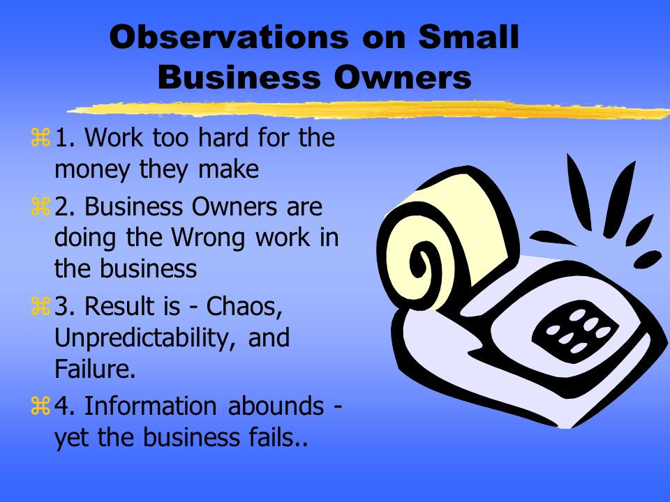 Observations on Small Business Owners