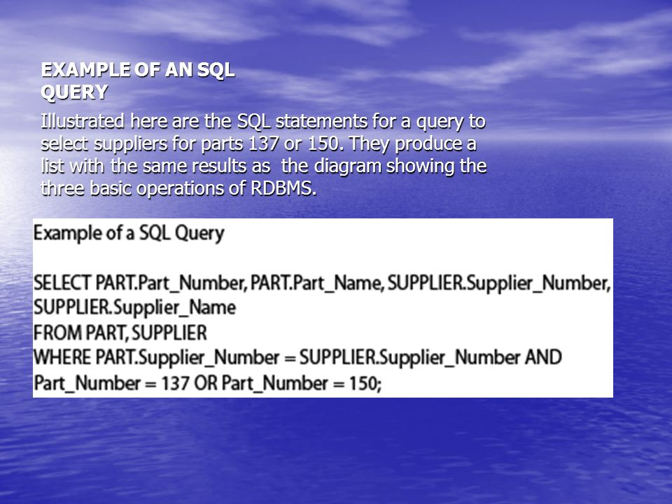 EXAMPLE OF AN SQL QUERY