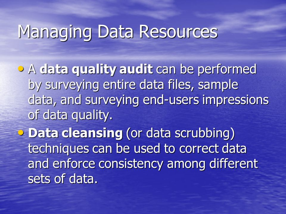 Managing Data Resources