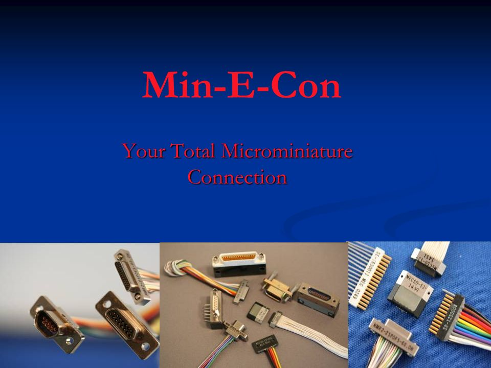 Your Total Microminiature Connection