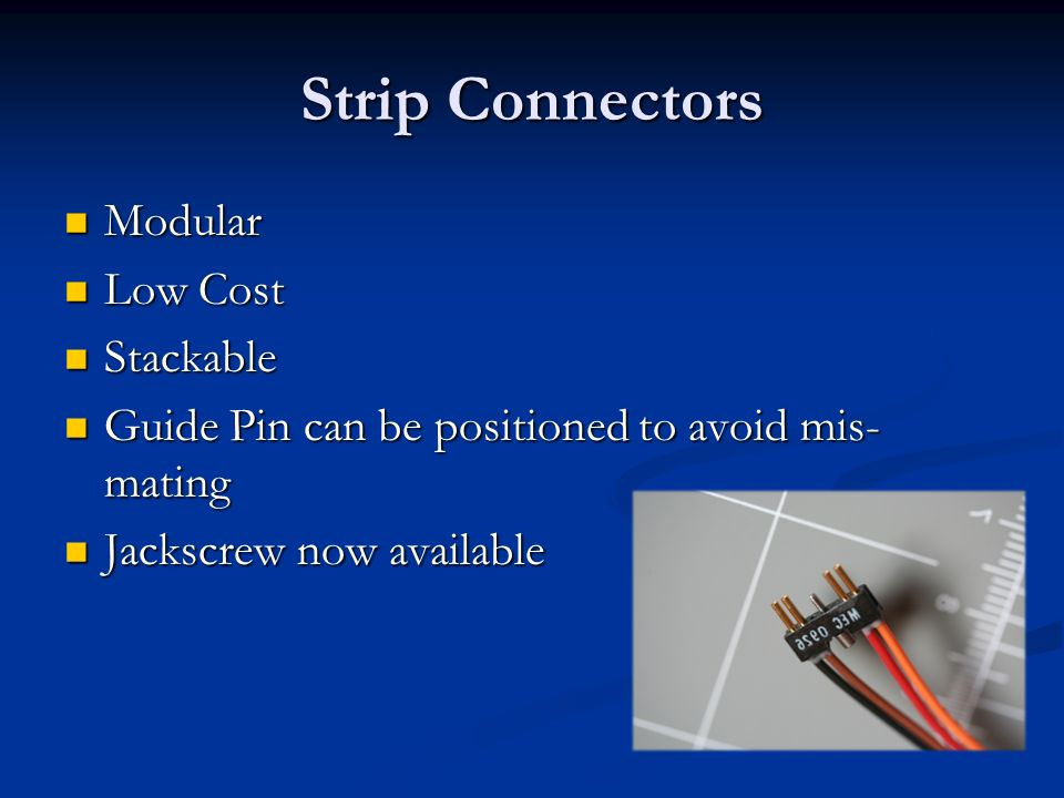 Strip Connectors Modular Low Cost Stackable