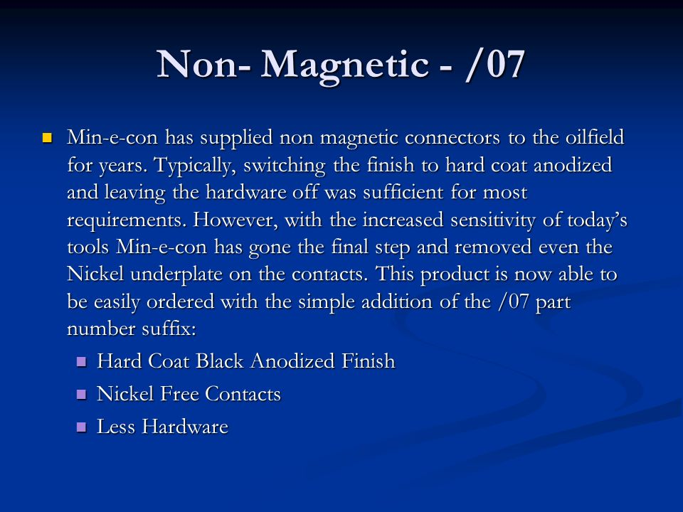 Non- Magnetic - /07